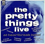 The Pretty Things Live at Heartbreak Hotel