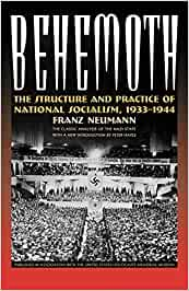 Behemoth: The Structure and Practice of National Socialism, 1933-1944: Amazon.es: Neumann, Franze, Hayes, Peter: Libros en idiomas extranjeros