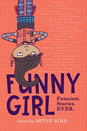 (Funny Girl: Funniest. Stories. Ever.)