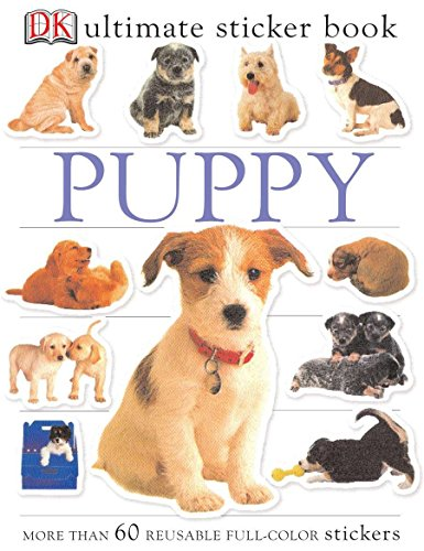 Ultimate Sticker Book: Puppy: More Than 60 Reusable Full-Color Stickers