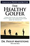 The Healthy Golfer, Philip Maffetone, 1489530479