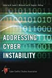 Addressing Cyber Instability, Cyber Conflict Studies Association, 1300307412
