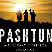 Pashtun: A Military Thriller Audiobook by Ron Lealos Narrated by Sean Runnette