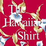 The Hawaiian Shirt, H. Thomas Steele, 089659419X
