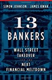 13 Bankers, Simon Johnson and James Kwak, 0307379051