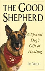 The Good Shepherd: A Special Dog's Gift of Healing