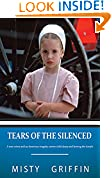 #5: Tears of the Silenced: A True Crime and an American Tragedy; Severe Child Abuse and Leaving the Amish