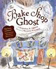 The Bake Shop Ghost, by Jacqueline K. Ogburn