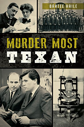 Murder Most Texan (True Crime) Texas Irons Star