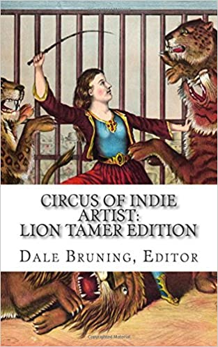 Circus of Indie Artist: Lion Tamer Edition