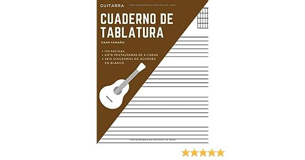 Guitarra Cuaderno de Tablatura Gran Tamaño 108 páginas Siete Pentagramas de 6 líneas. Seis Diagramas de acordes en blanco: Libreta ideal para ... y adultos, para practicar, recordar y mejorar: Amazon.es: Brain,