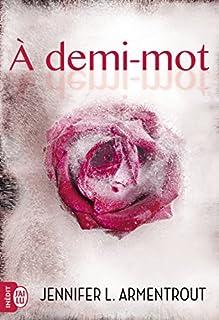 A demi-mot, Armentrout, Jennifer L.