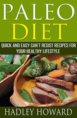 Download paleo diet quick and easy cant resist recipes for your download paleo diet quick and easy cant resist recipes for your healthy lifestyle book pdf audio idf1exxwn forumfinder Images