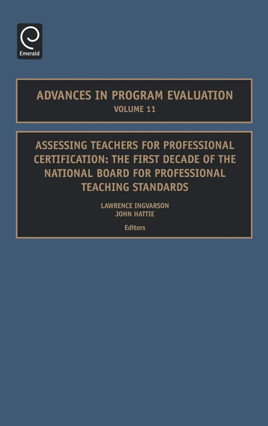 Assessing Teachers For Professional Certification The National