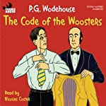 The Code of the Woosters   P. G. Wodehouse