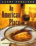 An American Place, Larry Forgione, 0688087167