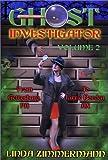 Ghost Investigator, Linda Zimmermann, 097123261X