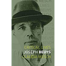 Joseph Beuys (Critical Lives)