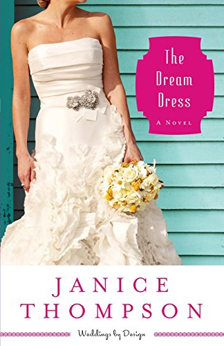 [The Dream Dress: A Novel (Weddings by Design) (Volume 3)] (3 Group Costumes)