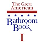 The Great American Bathroom Book, Volume 1: Summaries of All-Time Great Books | Stevens W. Anderson
