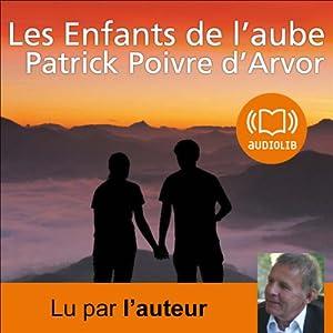 Les Enfants de l'aube | Livre audio