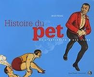 Histoire du pet : De l'Antiquité à nos jours par Jean Feixas