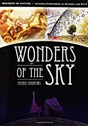Wonders of the Sky (Wonders of Nature: Natural Phenomena in Science and Myth)