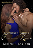 French Kiss (Decadence Nights)