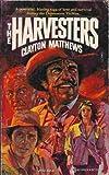 The Harvesters, Clayton Matthews, 0523404484