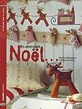 En attendant Noël... : Objets et décorations à réaliser soi-même