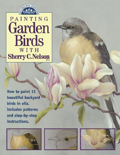 - Painting Garden Birds with Sherry C. Nelson (Decorative Painting)