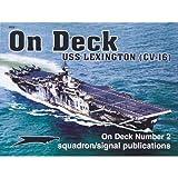 USS Lexington (CV-16) - On Deck No. 2
