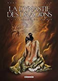 La Dynastie des dragons, Tome 2 : Le chant du phenix by