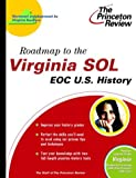 Roadmap to the Virginia Sol, Princeton Review Staff, 0375764380