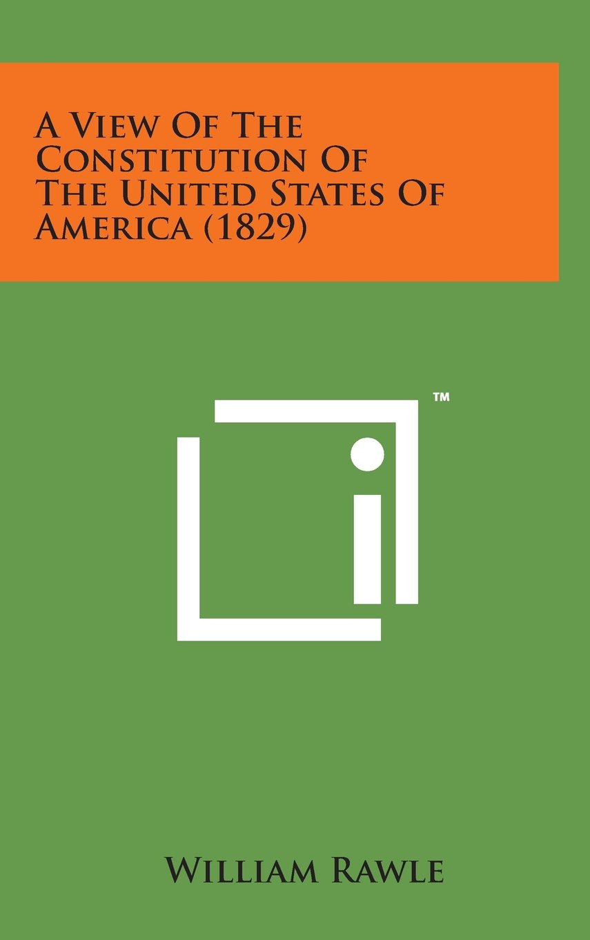 Download A View of the Constitution of the United States of America (1829) pdf