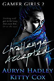 Challenge Accepted (Gamer Girls Book 2)