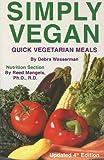 Simply Vegan, Debra Wasserman and Reed Mangels, 0931411300
