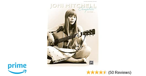 Amazon Joni Mitchell Complete So Far Guitar Tab Hardcover