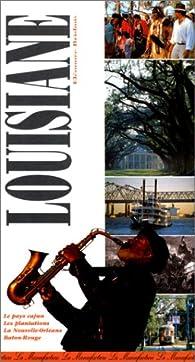 Le guide de la Louisiane par Eléonore Brisbois