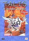 """Afficher """"Talis, le chevalier du temps n° 1 Talis"""""""