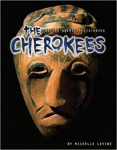 The Cherokees (Native American Histories)