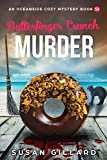 Butterfinger Crunch & Murder: An Oceanside Cozy Mystery Book 52