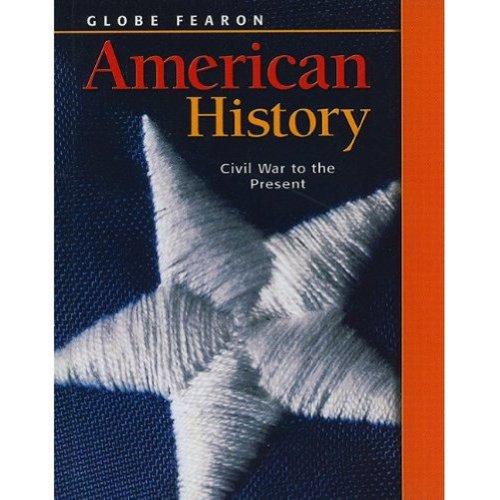 GLOBE FEARON AMERICAN HISTORY VOLUME 2 2003