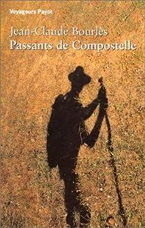 Passants de Compostelle par Bourlès