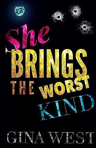 She Brings The Worst Kind (The Cartel Publications Presents) pdf epub