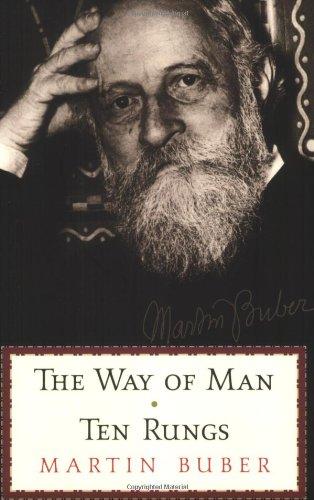 The Ten Rungs & The Way Of Man