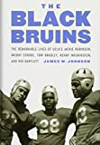 The Black Bruins: The Remarkable Lives of