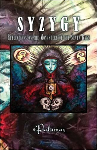 Ilmainen online-kirjojen lataus Syzygy: Reflections on the Monastery of the Seven Rays by Tau Palamas 1907881395 Suomeksi PDF ePub