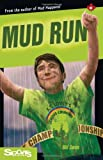 Mud Run, Bill Swan, 1550287869
