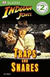 DK Readers L2: Indiana Jones: Traps and Snares